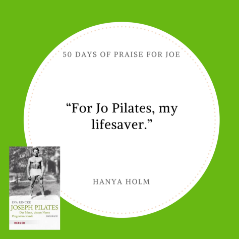 Hanya Holm_50 Days of Praise for Joe